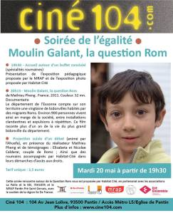 "Projection du film ""Moulin Galant, la question rom"" de Mathieu Pheng, le 20 mai au cinéma le 104 à Pantin"